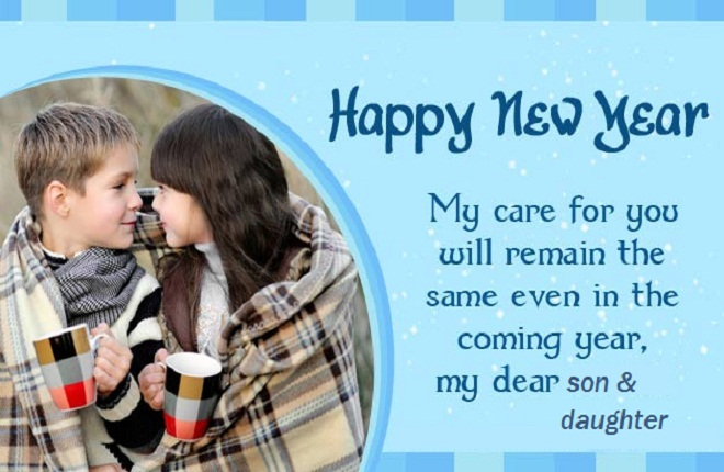 Happy new year quotes for son & daughter