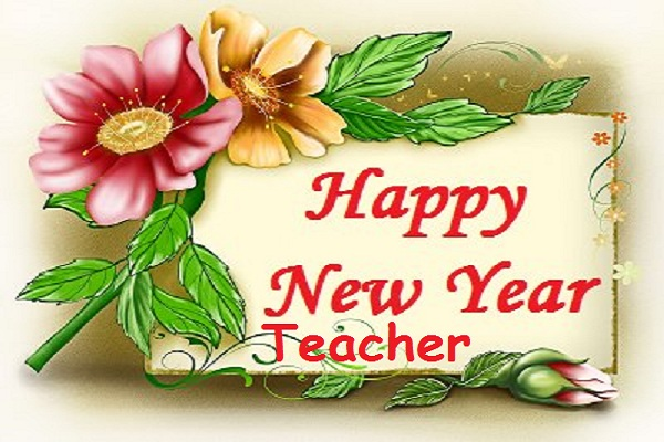 Happy new year 2017 greetings for teacher